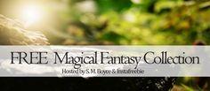 Giveaway - Magical Fantasy - S.M. Boyce