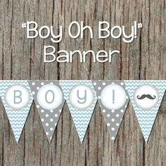 Baby Shower Decorations Printable Banner by BumpAndBeyondDesigns Baby Shower Tags, Baby Boy Shower, Baby Shower Printables, Party Printables, Its A Boy Banner, Teal And Grey, Grey Chevron, Mustache Party, Baby Shower Decorations For Boys