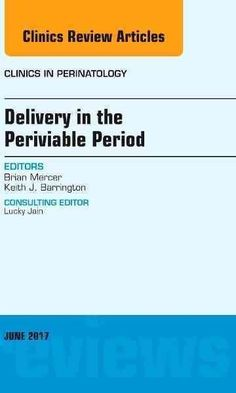 Delivery in the Periviable Period