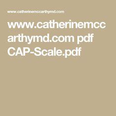 www.catherinemccarthymd.com pdf CAP-Scale.pdf