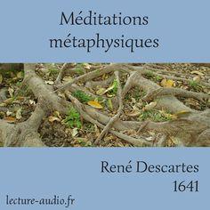 Méditations métaphysiques René Descartes - Livre audio