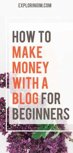 How to make money with a blog for beginners #blogging #makemoneyblogging #makemoneyonline