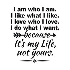 True Quotes, Motivational Quotes, Inspirational Quotes, Who Am I, Realization Quotes, Ways To Be Happier, I Dont Like You, Author Quotes, Independent Women