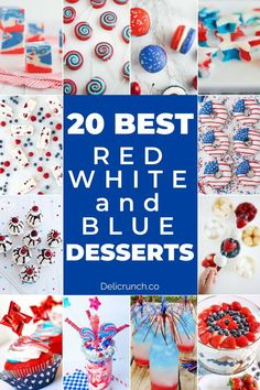 Here are 20 patriotic of July desserts in bursting colors of red white and blue. Cap your bbq cookout with these amazingly delish and sweet treats. Blue Desserts, 4th Of July Desserts, Fourth Of July Food, July 4th, Fancy Desserts, Cheap Paleo Meals, Easy Meals, Recipe Cover, Independence Day