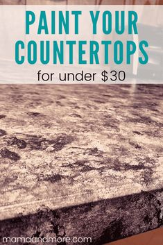 How to Paint Your Countertops Like Granite • Mama and More Painting Kitchen Countertops, Cheap Countertops, Laminate Countertops, Kitchen Counters, Craft Room Storage, Paper Storage, Craft Organization, Cutting Tables, Wisdom Quotes