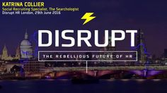Technology Is To Blame (And Thank) - a DisruptHR talk by Katrina Collier…