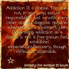 Addiction is a Disease