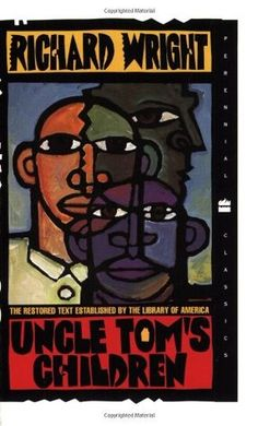 Uncle Tom's Children (Perennial Classics) by Richard Wright, Richard Yarborough (Introduction) Set in the American Deep South, each of the powerful novellas collected here concerns an aspect of the lives of black people in the postslavery era, exploring their resistance to white racism and oppression. Published in 1938, this was the first book from Wright, who would continue on to worldwide fame as the author of the novels Native Son and Black Boy. Used Books, Books To Read, Library Of America, Native Son, Richard Wright, Reading Library, Book Cover Art, Worlds Of Fun, Paperback Books