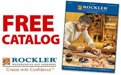 Free Catalog From Rockler Woodworking and Hardware!