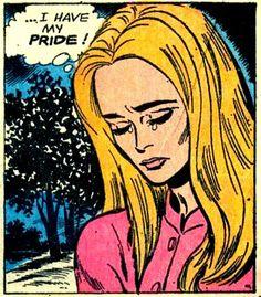 "Comic Girls Say.. ""I have my pride!""  #comic #popart #vintag"
