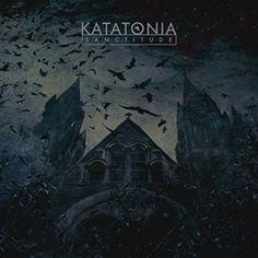 Katatonia - Sanctitude  3.5/5 Sterne