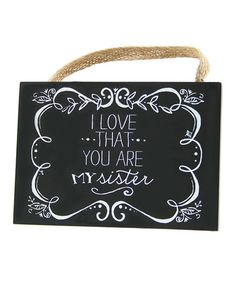 Loving this 'Sister' Plaque on #zulily! #zulilyfinds