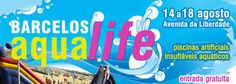 Aqualife - Piscinas e insufláveis aquáticos | 14 a 18 de Agosto | Avenida da Liberdade | Barcelos