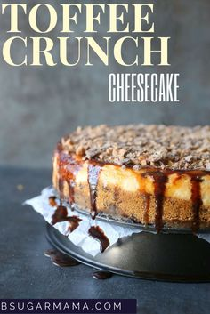 This Toffee Crunch Cheesecake Recipe and delicious and smooth! Topped off with fudge sauce, caramel, and toffee pieces for crunch and decadence.