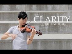 ▶ Clarity - Violin & Piano cover - Zedd feat. Foxes - Daniel Jang - YouTube