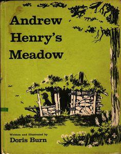 Andrew Henry's Meadow - Doris Burn - 1965 - Vintage Kids Book