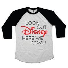 Disney Family Shirts Look Out Disney Here We Come Disney Land Disney World Kids Raglan Style T-Shirt