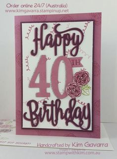40th Birthday Wishes! – Stampin' Up! Australia | Stamp With Kim, Stampin' Up! Australia Demonstrator