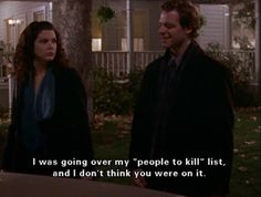 People to kill - list. Gilmore Girls - Luke & Lorelai