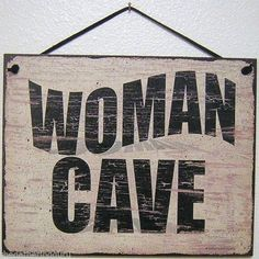 Woman Cave Sign House Women Girl Room Wood Decor Den Hobby Sewing Craft Knitting | eBay