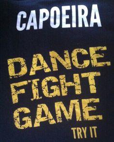 Capoeira - dance fight game. Try it!