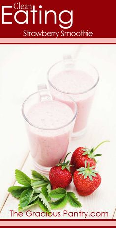 Clean Eating Strawberry Smoothie #cleaneating #cleaneatingrecipes #eatclean #smoothies #smoothierecipes