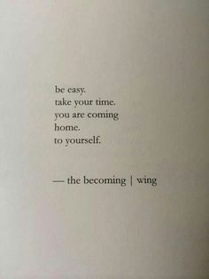 You are coming home to yourself
