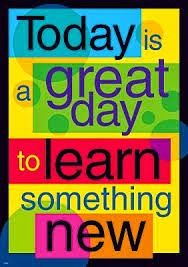 Create an inspiring environment and encourage learning and positive character traits with ARGUS Large Posters. Classroom decorations, classroom posters today is a good day to learn something new Classroom Quotes, Classroom Posters, Classroom Displays, Classroom Images, Classroom Door, Classroom Layout, Classroom Supplies, Future Classroom, School Classroom