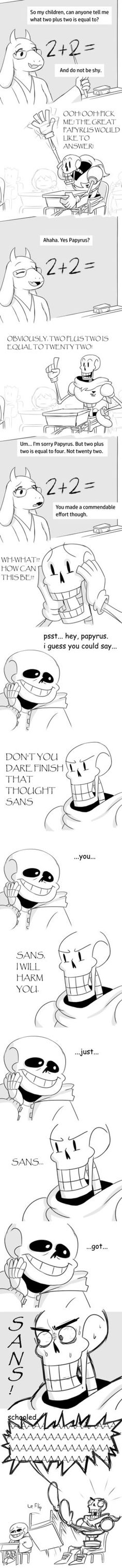 Papyrus is a cute idiot and sans is still the master of puns