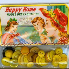 "(::) vintage button packs. ""Happy Home"" House Dress Buttons.  Perhaps a modern day repurposed  advertising graphic?  As the rest of the ad purports to be for ""Nickel Plated 60 Assorted Gold Eye Needles And Threader""!     (Red flag: I've never seen assorted buttons offered in one package from the mid-century.) Cute sales pitch, none-the-less."