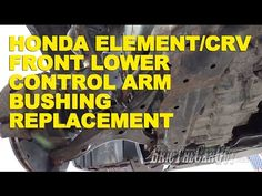 While doing a brake job one day, I noticed that the front bushings on the lower control arms of my 2004 Honda element were torn. Honda Element, Honda Crv, Control Arm, Youtube, Youtubers, Youtube Movies