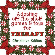 What a great time of year to be able to use holiday games and toys in therapy. Below are some of my favorites. Just click on the titl...