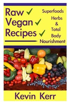 Raw Vegan Recipes A simple guide for improving energy mental clarity weight m *** Details can be found by clicking on the image.