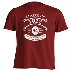 94th Birthday Gift T-Shirt - Made In 1922 - Aged 94 Years To Perfection Short Sleeve Mens T Shirt