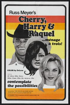 cherry_harry_and_raquel_poster_01 - Cherry, Harry & Raquel!;1970;Russ Meyer;Larissa Ely;Linda Ashton;Charles Napier;
