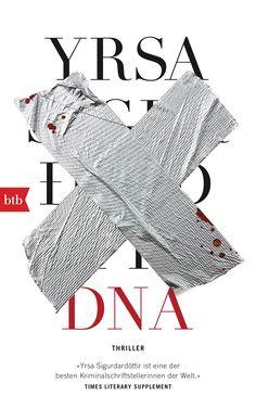 """Yrsa Sigurdardóttir: DNA (btb) """"Die neue große isländische Krimiserie."""" #Thriller #Island #Krimi #lesen #booklove"""