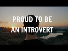 Proud To Be An Introvert | ♥ MUST SEE Inspiration - Introvert Spring