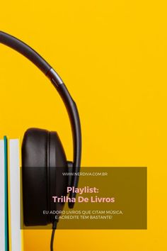 Playlist: Trilha de Livros - Nerdiva.com.br Crossfire, Christian Grey, Over Ear Headphones, Cover, Headset, Books, Headphones, Headpieces, Hockey Helmet