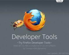 Firefox DevTools by dynamis ., via Slideshare