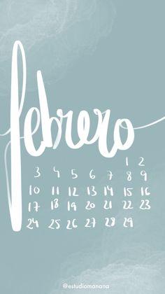 Fondo de pantalla organizador, calendario febrero, lettering, estudiomanana, manana