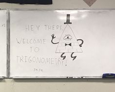 Made a joke in math today. - Bill Cipher