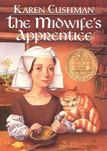 Newbery Medal 1936 ~ The Midwife's Apprentice by Karen Cushman. A young homeless girl in medieval England apprentices herself to a midwife and attempts to make a new life. Newbery Award, Newbery Medal, The Midwife's Apprentice, Aleta, Chapter Books, Children's Literature, Historical Fiction, Great Books, Ya Books