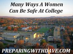 Many Ways a Woman Can Be Safe at College | Preparing with Dave | #prepbloggers #safety #women