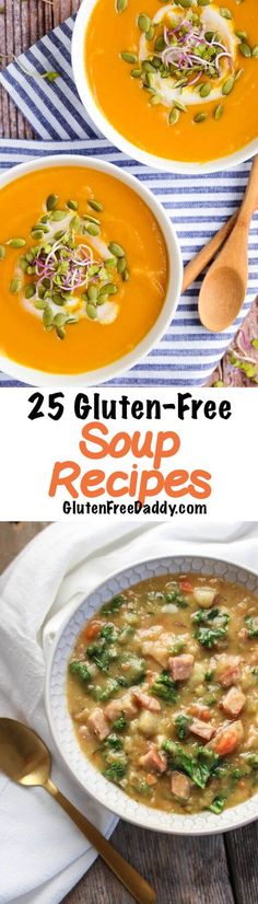 - Here are 25 of the Best Ever Gluten-Free Soup Recipes to Warm You Up. You better look at number 23. You won't believe how unusual and simple it is.