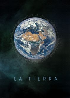 The Earth / La Tierra