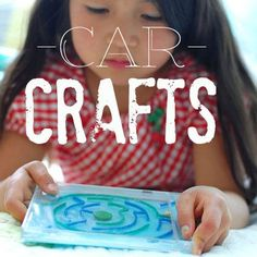 Bye Bye Boredom: 25 Crafts Kids Can Make in the Car