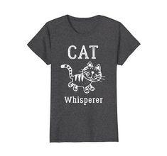 Cat Whisperer T Shirt - Funny Kitten - I Fluently Speak Cat T-shirt - Women, Men, Kids #catshirt #catwhisperer