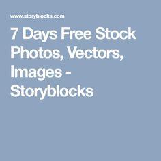 7 Days Free Stock Photos, Vectors, Images - Storyblocks