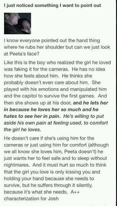 Peeta isn't weak. Josh, you can just stop calling your character unmanly. And so can all the rest of you.
