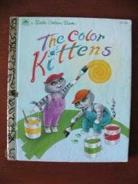 Read The Color Kittens Little Golden Book Baby Book By Margaret Wise Brown Babybook 2001 02 01 Whi Margaret Wise Brown Best Baby Book Little Golden Books